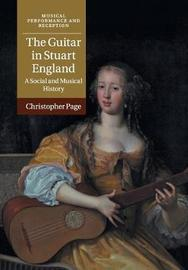 The Guitar in Stuart England by Christopher Page