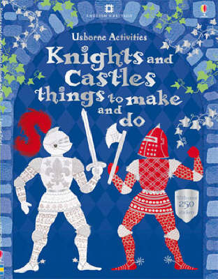 Knights and Castles Things to Make and Do by Rebecca Gilpin image