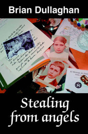Stealing from Angels by Brian Dullaghan image