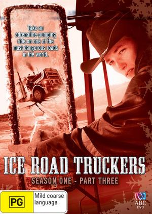 Ice Road Truckers: Season 1 - Part 3 DVD image
