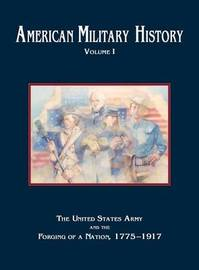 American Military History, Volume 1 by Center of Military History