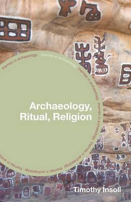 Archaeology, Ritual, Religion by Timothy Insoll image