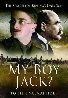 My Boy Jack? by Tonie Holt image
