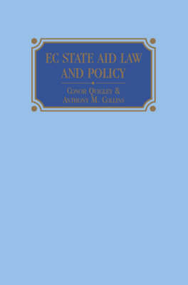 EC State Aid Law and Policy by Conor Quigley