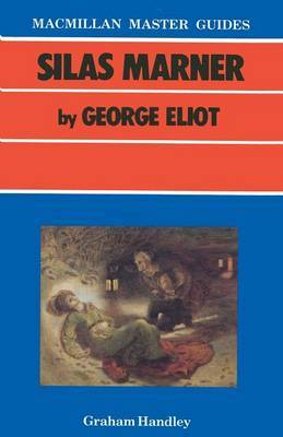 Silas Marner by George Eliot by Graham Handley image