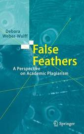 False Feathers by Debora Weber-Wulff