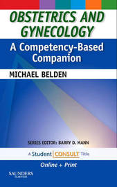 Obstetrics and Gynecology: A Competency-Based Companion by Michael Belden image