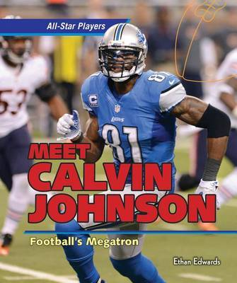 Meet Calvin Johnson by Ethan Edwards