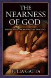 The Nearness of God by Julia Gatta