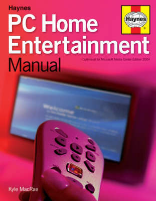 PC Home Entertainment Manual by Kyle MacRae