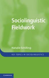Key Topics in Sociolinguistics by Natalie Schilling