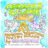 Animals Galore by L T Garvin
