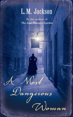 A Most Dangerous Woman by L.M. Jackson image