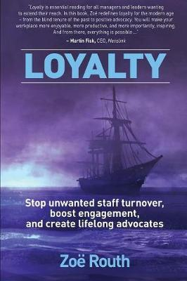 Loyalty by Zoe Routh