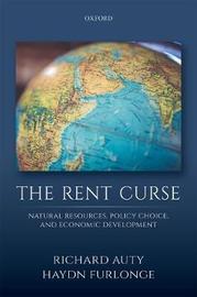 The Rent Curse by Richard M Auty