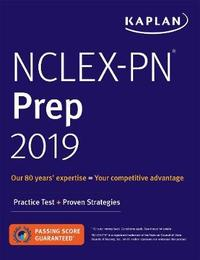NCLEX-PN Prep 2019 by Kaplan Nursing