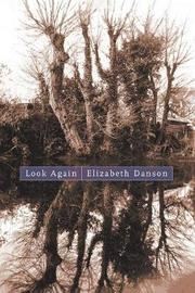 Look Again by Elizabeth Danson