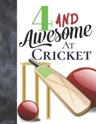 4 And Awesome At Cricket by Krazed Scribblers