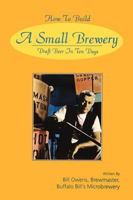 How to Build a Small Brewery by Bill Owens image
