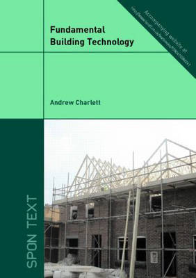 Fundamental Building Technology by Andrew J Charlett image