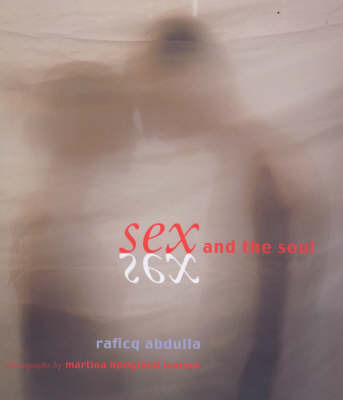 Sex and the Soul by Raficq Abdulla image