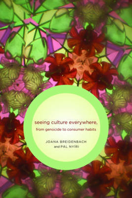 Seeing Culture Everywhere by Joana Breidenbach