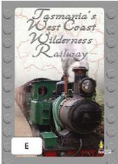 Tasmania's West Coast Wilderness Railway on DVD