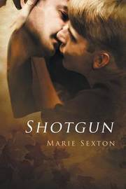Shotgun by Marie Sexton