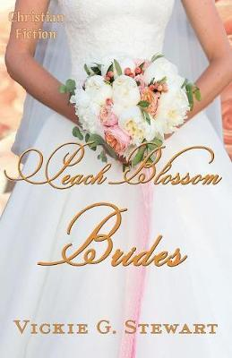 Peach Blossom Brides by Vickie G Stewart