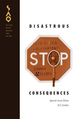 Disastrous Consequences by Eric Cazdyn