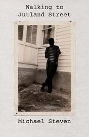 Walking to Jutland Street by Michael Steven