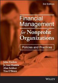 Financial Management for Nonprofit Organizations by John Zietlow
