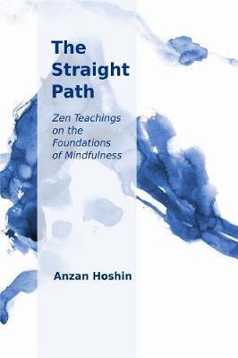 The Straight Path by Anzan Hoshin image