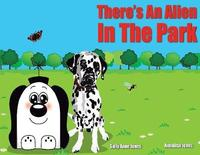 There's An Alien In The Park by Sally Jones image