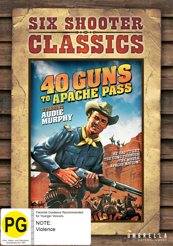 40 Guns To Apache Pass (Six Shooter Collection) on DVD