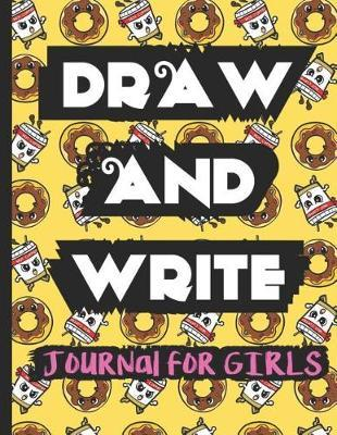 Draw and Write Journal for Girls by Janice H McKlansky Publishing