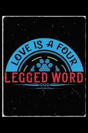 Love Is A Four Legged Word by Janice H McKlansky Publishing image