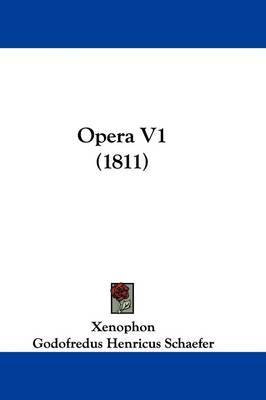 Opera V1 (1811) by . Xenophon image