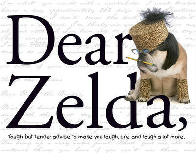 Dear Zelda by Carol Gardner