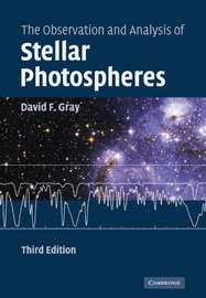 The Observation and Analysis of Stellar Photospheres by David Frank Gray