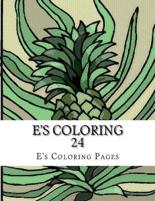 E's Coloring 24 by E's Coloring Pages