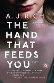 The Hand That Feeds You by A. J. Rich image