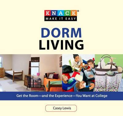 Knack Dorm Living by Casey Lewis