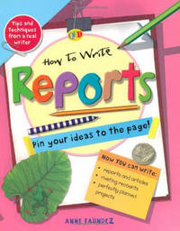How to Write... Reports by Anne Faundez image