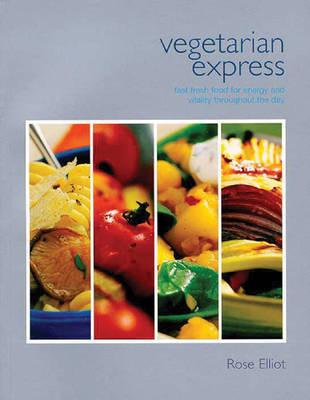 Vegetarian Express by Rose Elliot image