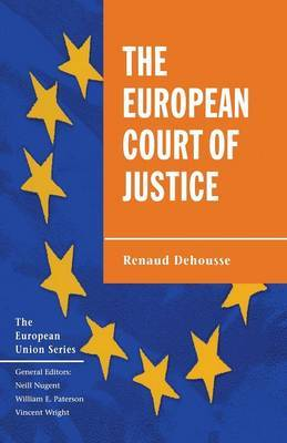 The European Court of Justice by Renaud Dehousse