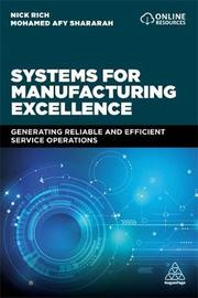 Systems for Manufacturing Excellence by Nick Rich
