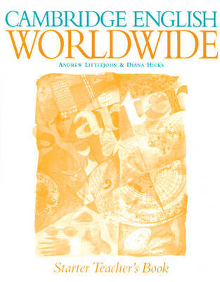 Cambridge English Worldwide Starter Teacher's Book by Andrew Littlejohn image