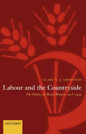 Labour and the Countryside by Clare V.J. Griffiths image