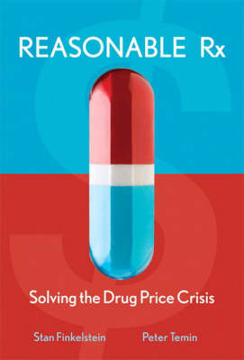 Reasonable RX: Solving the Drug Price Crisis by Stan Finkelstein image